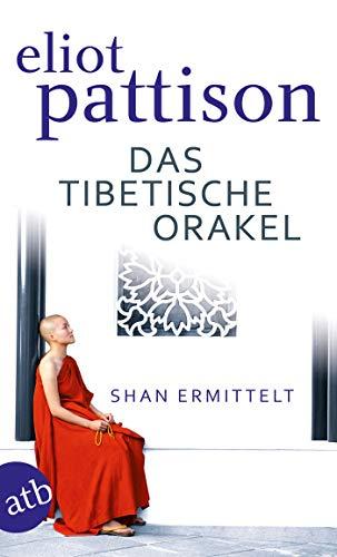 Das tibetische Orakel: Shan ermittelt. Roman (Inspektor Shan ermittelt 3)