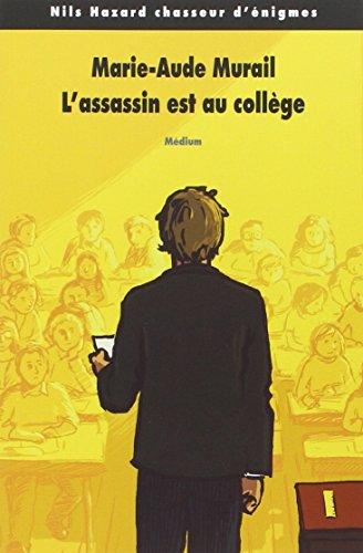 Nils Hazard chasseur d'énigmes, Tome 2 : L'assassin est au collège