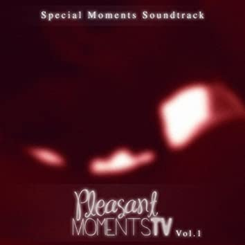 Special Moments Soundtrack (The Best Relaxing Music)
