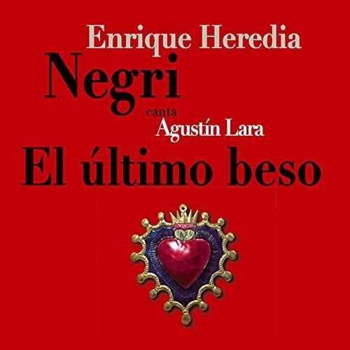 Enrique Heredia Negri