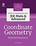 Skills in Mathematics - Coordinate Geometry for JEE Main and Advanced