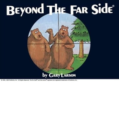 (Beyond the Far Side (R) (Original)) By Larson, Gary (Author) Paperback on 01-Aug-1983