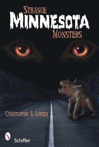 Larsen, C: Strange Minnesota Monsters