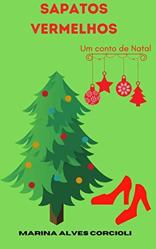 Sapatos Vermelhos: Um conto de Natal (Portuguese Edition)