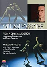 From a Classical Position / Just Dancing Around - William Forsyth