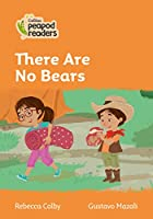 Level 4 – There are No Bears (Collins Peapod Readers)