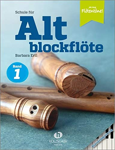 Schule für Altblockflöte 1 - Klavierbegleitung: Klavierbegleitung zur Schule für Jugendliche und Erwachsene