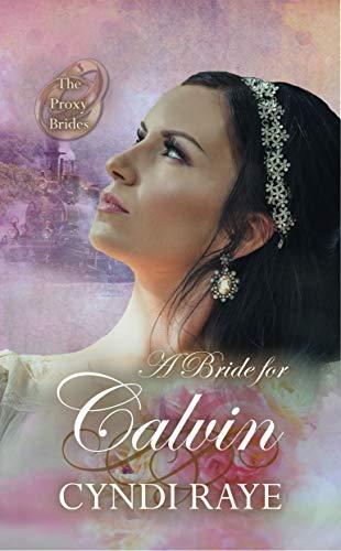 A Bride For Calvin by Cyndi Raye ebook deal