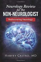Neurology for the Non-neurologist: Rediscovering Neurology