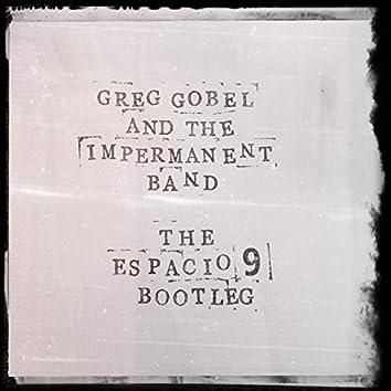The Espacio 9 Bootleg