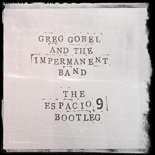 Greg Gobel & the Impermanent Band
