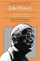 John Dewey: The Later Works, 1925-1953 : 1931-1932 (John Dewey Later Works, 1925-1953)