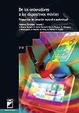 De Los Ordenadores a Los Dispositivos Móviles, Propuestas de Creación Musical y Audiovis...