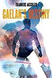 GAELAN'S DESTINY (Gaelan Kelly Book 2)