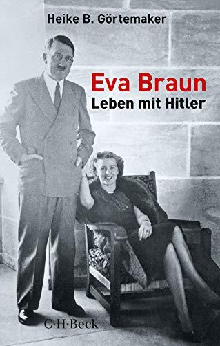 Buchseite und Rezensionen zu 'Eva Braun: Leben mit Hitler' von Görtemaker, Heike B.