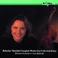 マルティヌー:チェロとピアノのための作品全集