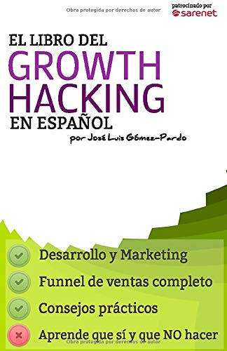 El Libro del Growth Hacking en Español