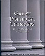 Great Political Thinkers: From Plato to the Present Sixth Edition 6th edition by Ebenstein, Alan O. (1999) Paperback