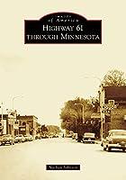 Highway 61 Through Minnesota (Images of America)