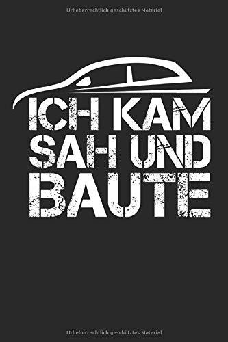 Notizbuch ICH KAM SAH UND BAUTE: Modellbauer I Tagebuch I liniert I 100 Seiten