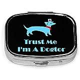 Confía en mí, soy un perro Dogtor, caja de pastillas cuadrada a la moda, organizador de medicamentos, soporte para píldoras de viaje, caja decorativa de vitaminas, estuche