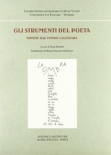 Gli strumenti del poeta. Notizie dal Fondo Calzavara