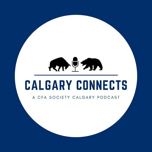 Calgary Connects - A CFA Society Calgary Podcast cover art