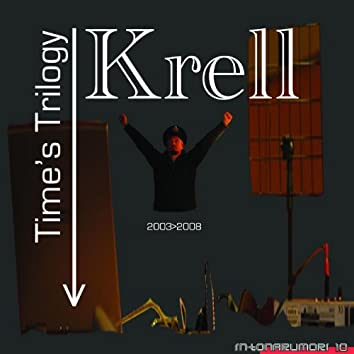 Time's Trilogy (The Best of Krell)
