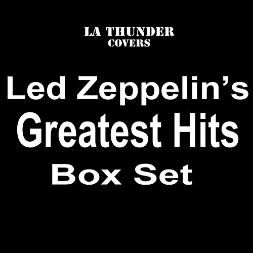 LA Thunder Covers The Greatest Hits of Led Zeppelin Box Set