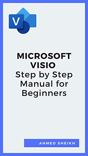 Microsoft Visio Step by Step Manual for Beginners (English Edition)