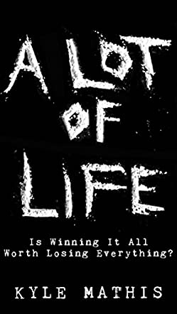 A Lot of Life