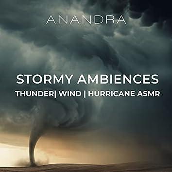 Stormy Ambiences: Thunder, Wind, Hurricane ASMR