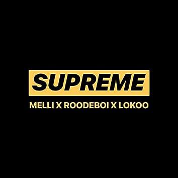 Supreme (feat. Roodeboiii & Lokoo)