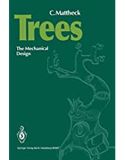 Trees: The Mechanical Design