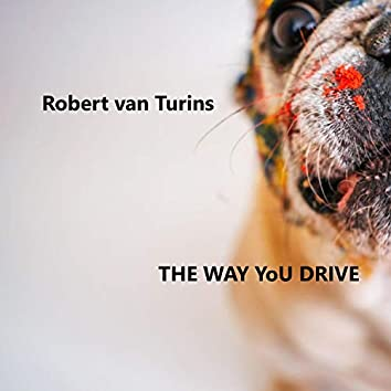 the way you drive