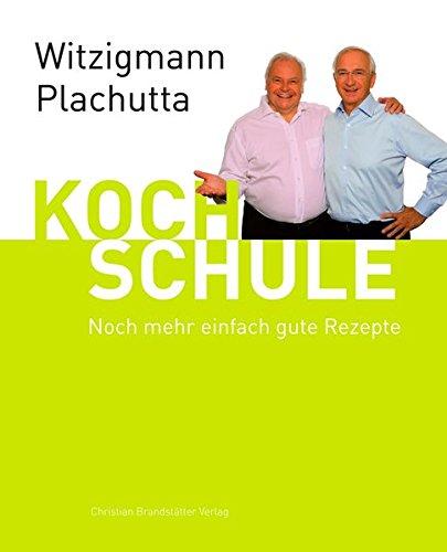 Witzigmann - Plachutta Kochschule 2: