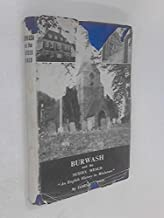 Burwash and the Sussex Weald ('An English history in miniature')