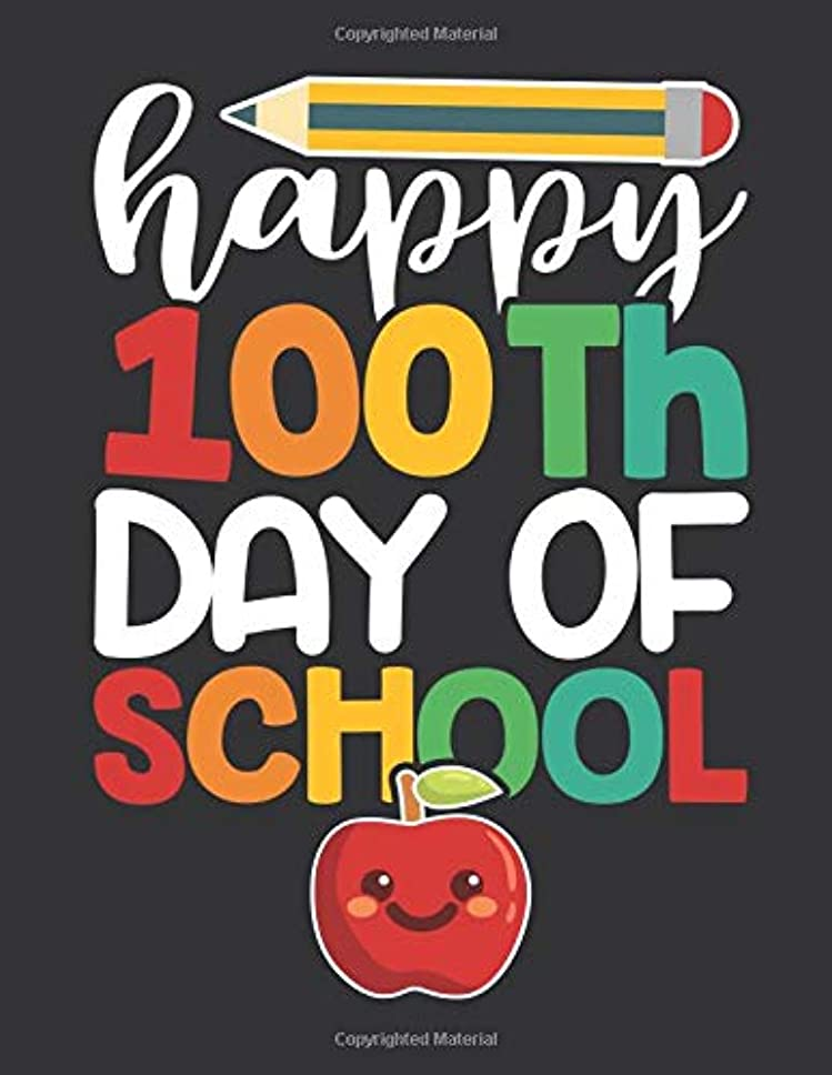 中断舌な配当Notebook: Happy 100th Day of School Teacher & Students Journal & Doodle Diary; 120 College Ruled Pages for Writing and Drawing - 8.5x11 in.