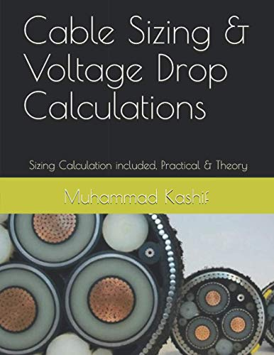 Cable Sizing & Voltage Drop Calculations: AC & DC Sizing Calculation of...