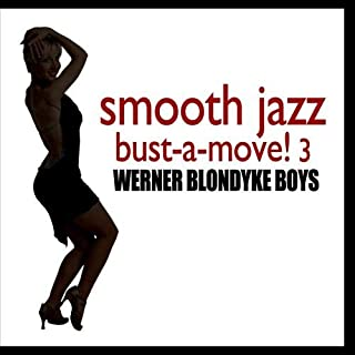 Smooth Jazz Bust-A-Move! 3
