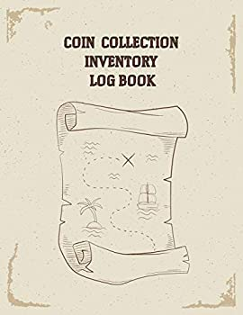 Coin Collection Inventory Log Book  Great For Collectors Coin Log Book for Cataloging Collections Large Print   Record And Organize Supplies   8.5x11 inches