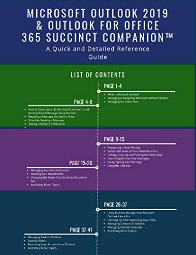 Microsoft Outlook 2019 & Outlook for Office 365 Succinct Companion: A Quick and Detailed Reference Guide