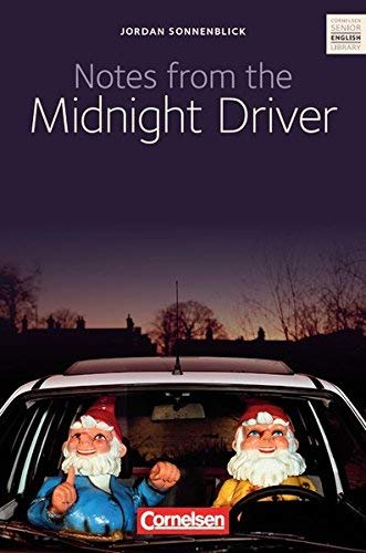 Notes from the Midnight Driver, ab 10. Schuljahr by Anne Herlyn(1. Februar 2014)