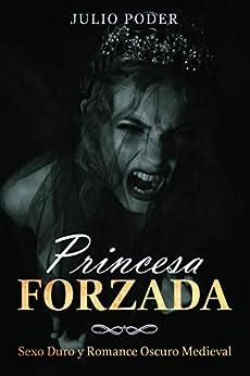 Princesa Forzada de Julio Poder