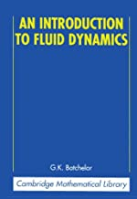 An Introduction to Fluid Dynamics (Cambridge Mathematical Library) (English Edition)