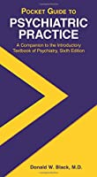 Pocket Guide to Psychiatric Practice: A Companion to the Introductory Textbook of Psychiatry