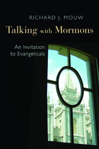 Talking with Mormons: An Invitation to Evangelicals