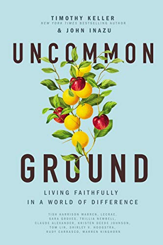 Uncommon Ground: Living Faithfully in a World of Difference (English Edition)