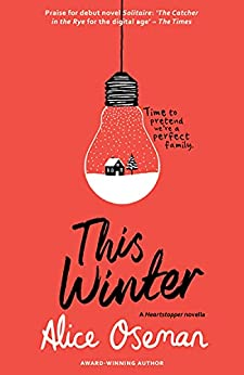 This Winter (A Heartstopper novella) by [Alice Oseman]