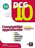 DCG 10 - Comptabilité approfondie -Manuel et applications (LMD collection Expertise comptable)